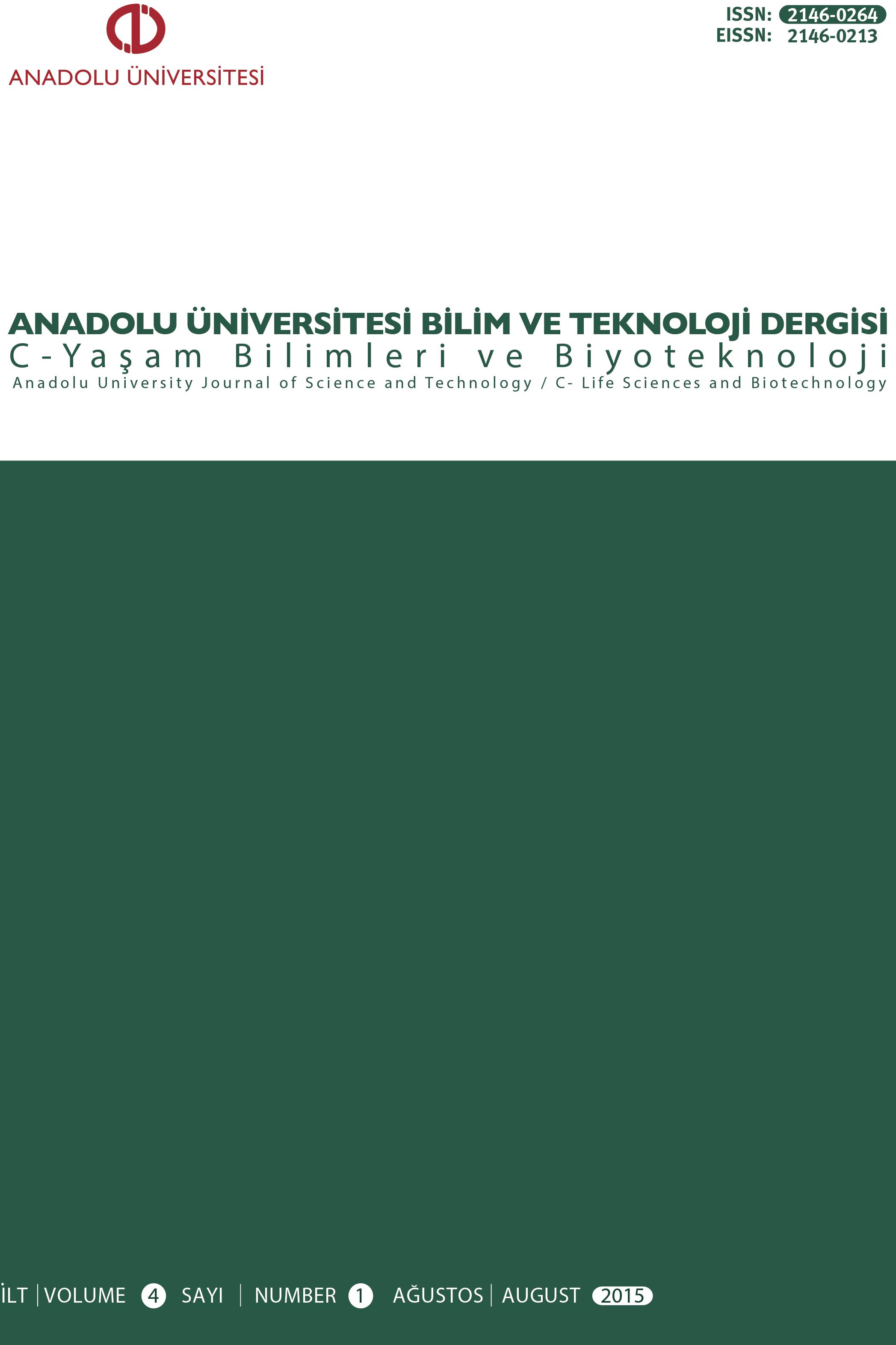 Anadolu Üniversitesi Bilim ve Teknoloji Dergisi - C Yaşam Bilimleri Ve Biyoteknoloji