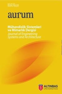AURUM Mühendislik Sistemleri ve Mimarlık Dergisi